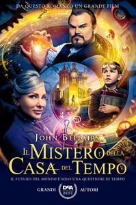 Libro Il mistero della casa del tempo. Nuova ediz. John Bellairs
