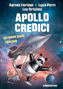 Libro Apollo credici Adrian Fartade Luca Perri Leo Ortolani