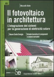 Promoartpalermo.it Il fotovoltaico in architettura. L'integrazione dei sistemi per la generazione di elettricità solare Image