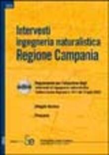 Rallydeicolliscaligeri.it Interventi ingegneria naturalistica. Regione Campania. Con CD-ROM Image