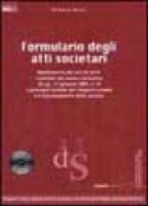 Libro Formulario degli atti societari. Con CD-ROM Alfonso Rossi