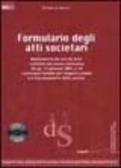 Formulario degli atti societari. Con CD-ROM
