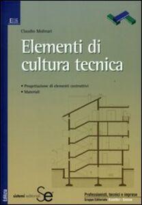 Libro Elementi di cultura tecnica Claudio Molinari