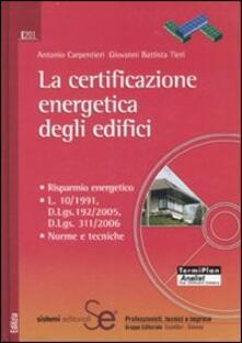 Letterarioprimopiano.it La certificazione energetica degli edifici. Con CD-ROM Image
