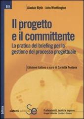 Il progetto e il committente. La pratica del briefing per la gestione del processo progettuale