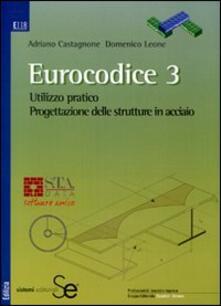Listadelpopolo.it Eurocodice 3. Utilizzo pratico. Progettazione delle strutture in acciaio. Con CD-ROM Image