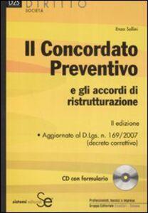 Libro Il concordato preventivo e gli accordi di ristrutturazione. Con CD-ROM Enzo Sollini