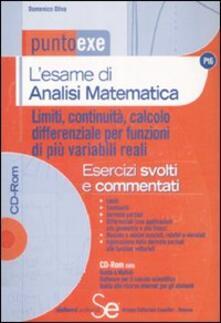 Charun.it L' esame di analisi matematica. Limiti, continuità, calcolo differenziale per funzioni di più variabili reali. Esercizi svolti e commentati. Con CD-ROM Image