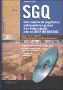 Amatigota.it SGQ. Guida completa alla progetazione, implementazione e gestione di un Sistema Qualità a Norme En ISO 9001:2000. Con CD-ROM Image