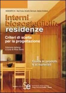 Fondazionesergioperlamusica.it Interni biosostenibili: residenze. Criteri di scelta per la progettazione. Guida ai prodotti e ai materiali Image