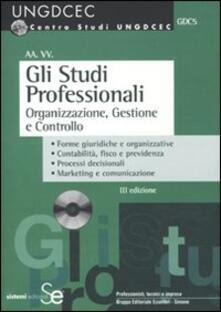 Gli studi professionali. Organizzazione, gestione e controllo. Con CD-ROM.pdf