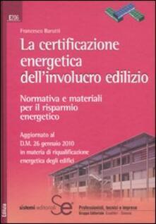 Equilibrifestival.it La certificazione energetica dell'involucro edilizio. Normativa e materiali per il risparmio energetico Image