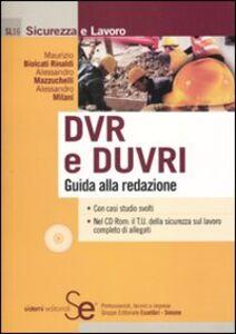 Libro DVR e DUVRI. Guida alla redazione. Con CD-ROM Maurizio Biolcati Rinaldi , Alessandro Mazzucchelli , Alessandro Milani