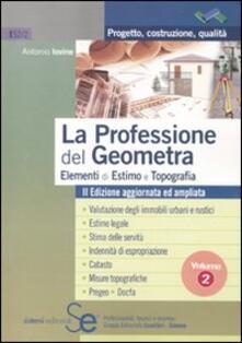 Rallydeicolliscaligeri.it La professione del geometra. Vol. 2: Elementi di estimo e topografia. Image