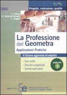 Capturtokyoedition.it La professione del geometra. Vol. 3: Applicazioni pratiche. Image