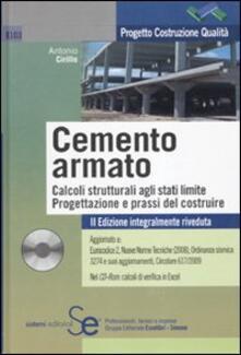 Capturtokyoedition.it Il cemento armato. Calcoli strutturali agli stati limite. Progettazione e prassi del costruire. Con CD-ROM Image