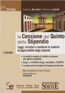 Libro La cessione del quinto dello stipendio Gaetano Burrattini , Federico Luchetti