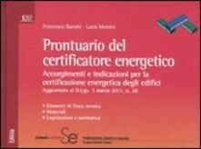 Prontuario del certificatore energetico. Accorgimenti e indicazioni per la certificazione energetica degli edifici.pdf