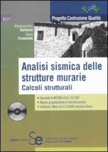 Analisi sismica delle strutture murarie. Calcoli strutturali. Con CD-ROM