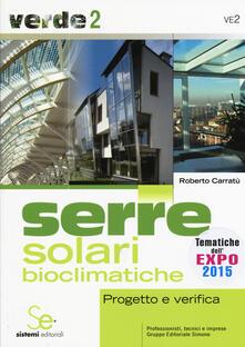 Radiospeed.it Serre solari bioclimatiche. Progetto e verifica Image