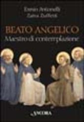 Beato Angelico maestro di contemplazione