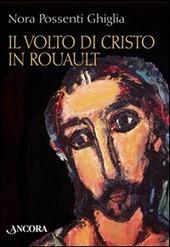 Il volto di Cristo in Rouault