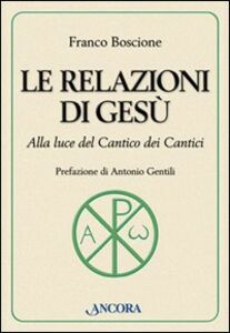 Libro Le relazioni di Gesù Franco Boscione