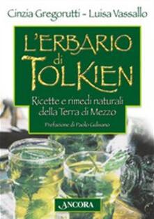 Ristorantezintonio.it L' erbario di Tolkien. Ricette e rimedi naturali della Terra di Mezzo Image