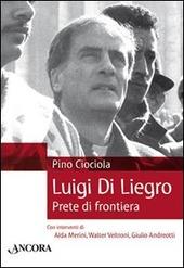 Luigi di Liegro. Prete di frontiera