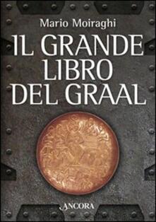 Il grande libro del Graal - Mario Moiraghi - copertina