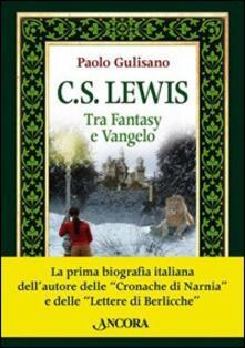 Antondemarirreguera.es C. S. Lewis. Tra fantasy e Vangelo Image