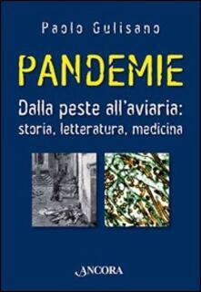 Pandemie. Dalla peste allaviaria: storia, letteratura, medicina.pdf