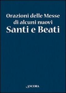 Libro Orazioni delle Messe di nuovi Santi e Beati