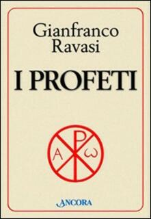 I profeti - Gianfranco Ravasi - copertina