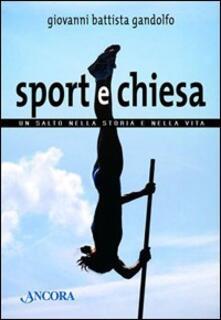Sport e chiesa. Un salto nella storia e nella vita.pdf