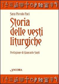 Storia delle vesti liturgiche