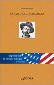 Canto una vita immensa - Walt Whitman - copertina