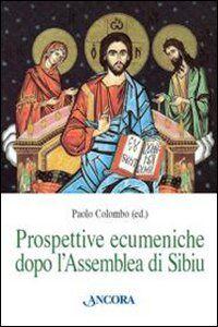 Libro Prospettive ecumeniche dopo l'assemblea di Sibiu