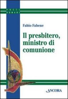 Il presbitero, ministro di comunione