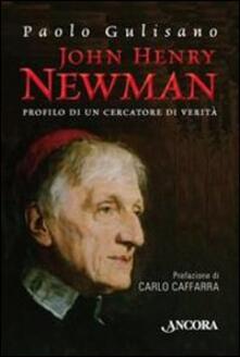 John Henry Newman. Profilo di un cercatore di verità.pdf