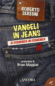 Antondemarirreguera.es Vangeli in jeans. Di domenica in domenica. Anno A Image