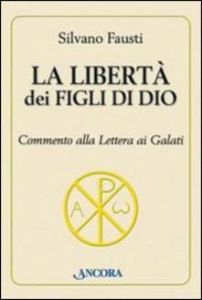 Antondemarirreguera.es La libertà dei figli di Dio. Commento alla lettera ai Galati Image