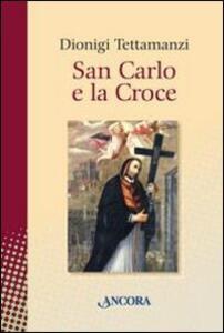 San Carlo e la Croce
