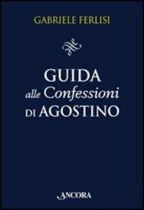 Guida alle Confessioni di Agostino