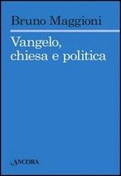 Vangelo, chiesa e politica