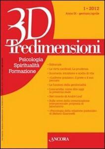 Tredimensioni. Psicologia, spiritualità, formazione (2012). Vol. 1