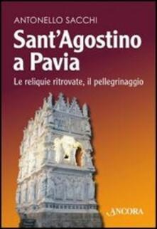 SantAgostino a Pavia. Le reliquie ritrovate, il pellegrinaggio.pdf