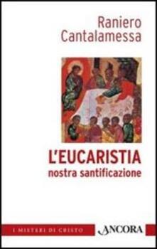 Daddyswing.es L' eucaristia nostra santificazione Image
