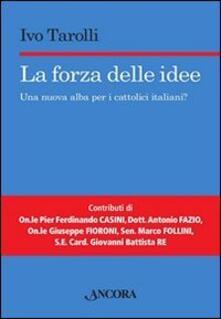 Birrafraitrulli.it La forza delle idee. Una nuova alba per i cattolici italiani? Image