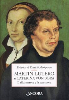 Rallydeicolliscaligeri.it Martin Lutero e Caterina von Bora. Il riformatore e la sua sposa Image